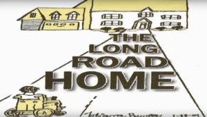"""Cartoon of woman looking at house with text """"The Long Road Home"""""""